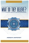 What Do They Believe - By Andrew Rappaport
