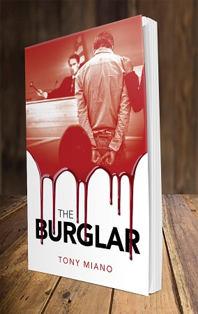 The Burglar - A Modern Parable By Tony Miano