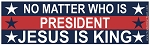 Jesus Is King Bumper Sticker - 10 x 3